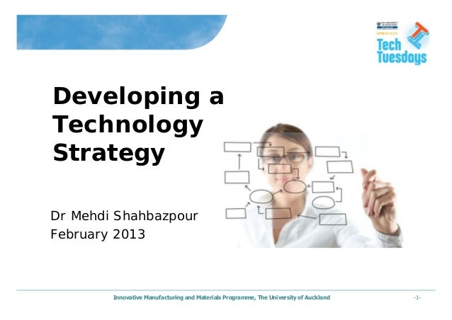 -1-Innovative Manufacturing and Materials Programme, The University of AucklandDr Mehdi ShahbazpourFebruary 2013Developing...