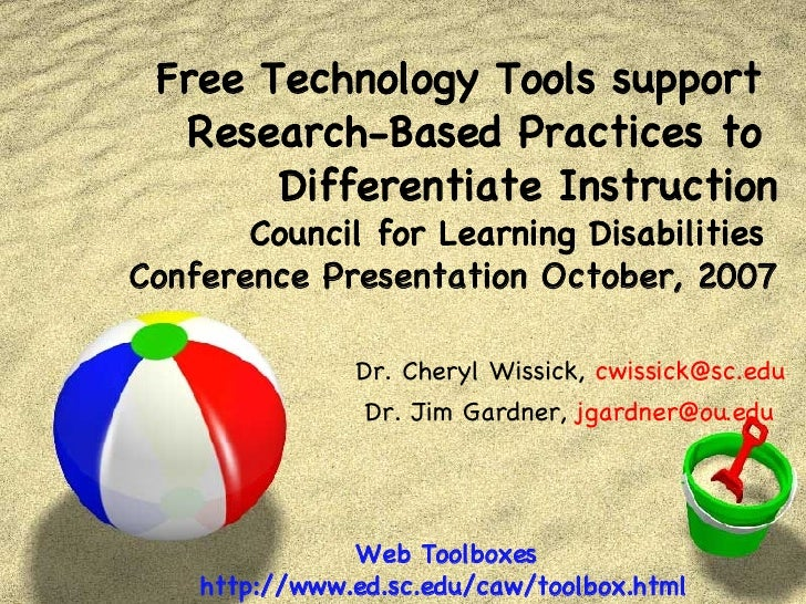Free Technology Tools support  Research-Based Practices to  Differentiate Instruction Council for Learning Disabilities  C...