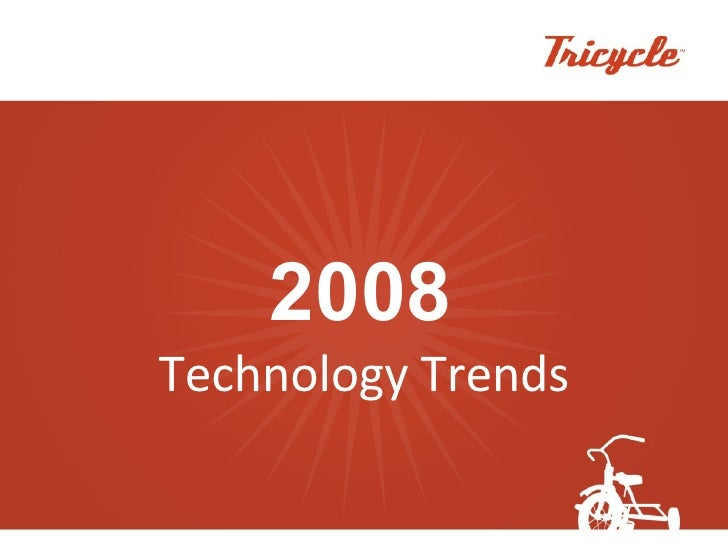 2008 Technology Trends