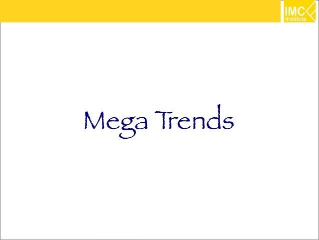 Mega Trends              21