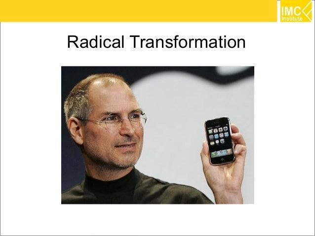 Radical Transformation                         4