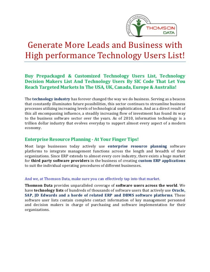 Generate More Leads and Business withHigh performance Technology Users List!Buy Prepackaged & Customized Technology Users ...