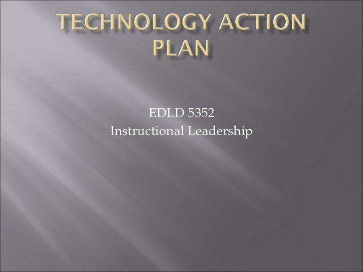 EDLD 5352 Instructional Leadership