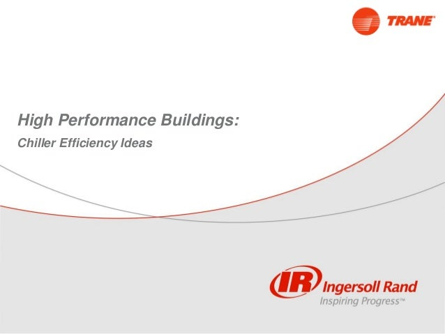 High Performance Buildings: Chiller Efficiency Ideas