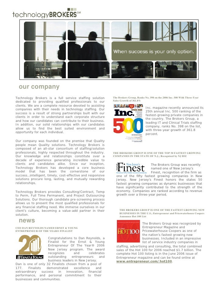 The Brokers Group, Ranks No. 398 on the 2006 Inc. 500 With Three-Year Sales Growth of 361.8%       our company Technology ...