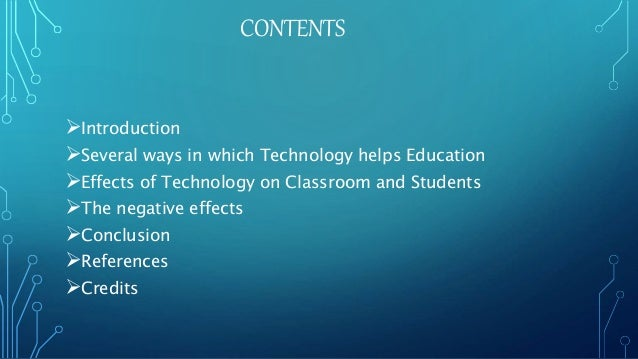 technology affecting education essay Free essay: the impact technology has on education missing works cited  technology is not a new concept humans are constantly inventing new items  that.