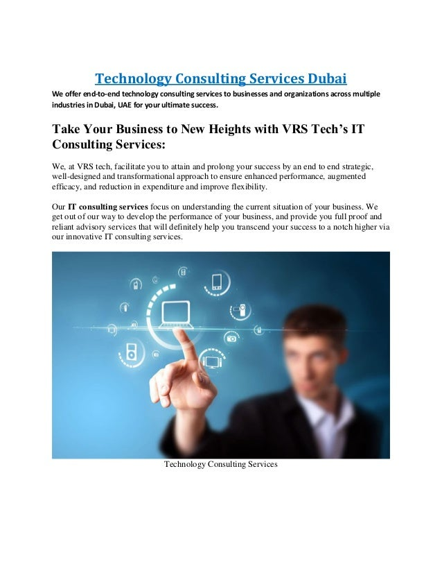 Technology Consulting Services Dubai We offer end-to-end technology consulting services to businesses and organizations ac...