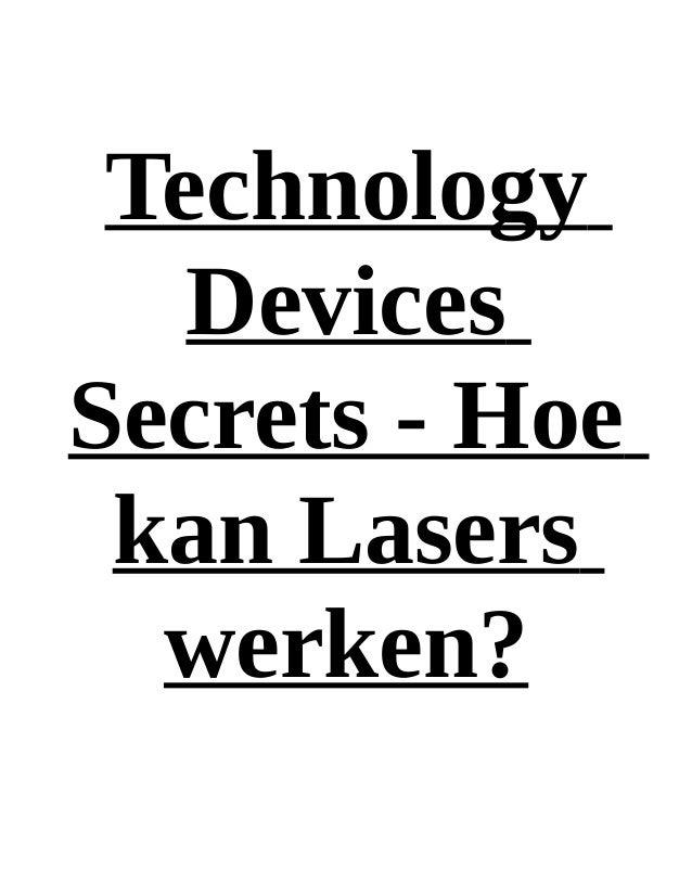 Technology   DevicesSecrets - Hoe kan Lasers  werken?