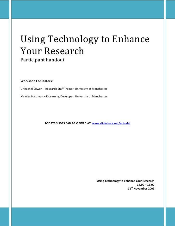 Using Technology to Enhance Your Research<br />Participant handout<br />Workshop Facilitators:<br />Dr Rachel Cowen – Rese...