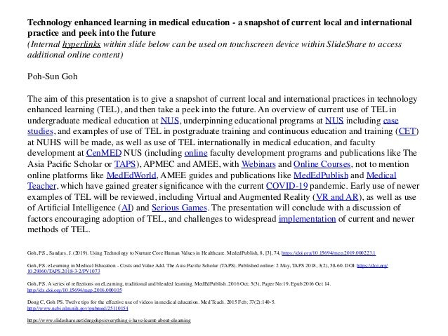 Technology enhanced learning in medical education - a snapshot of current local and international practice and peek into t...