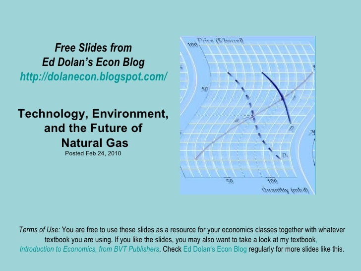 Free Slides from Ed Dolan's Econ Blog http://dolanecon.blogspot.com/ Technology, Environment, and the Future of  Natural G...