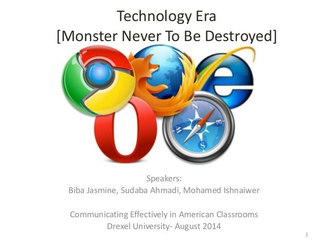 Technology Era [Monster Never To Be Destroyed] Speakers: Biba Jasmine, Sudaba Ahmadi, Mohamed Ishnaiwer Communicating Effe...
