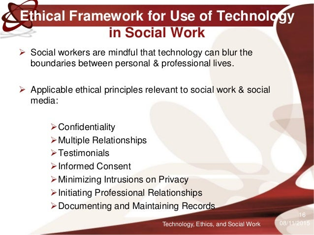 ethics in social work Ethics in social work, statement of principles ethical awareness is a fundamental part of the professional practice of social workers their ability and commitment to act ethically is an essential aspect of the quality of the service offered to those who use social work services.