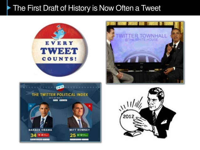 The First Draft of History is Now Often a Tweet