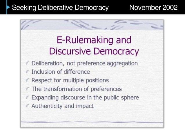 Seeking Deliberative Democracy November 2002