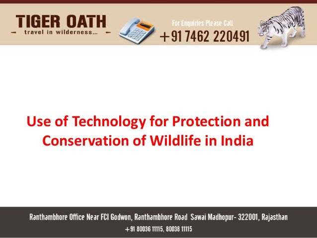 Use of Technology for Protection and  Conservation of Wildlife in India