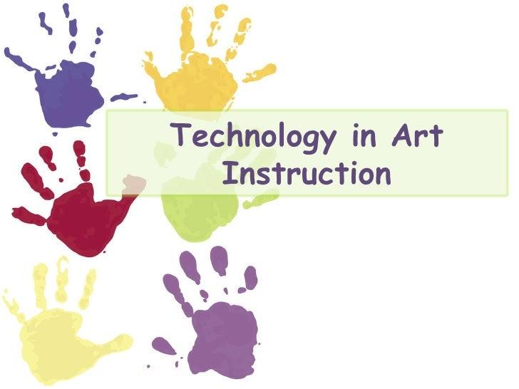 Technology in Art Instruction