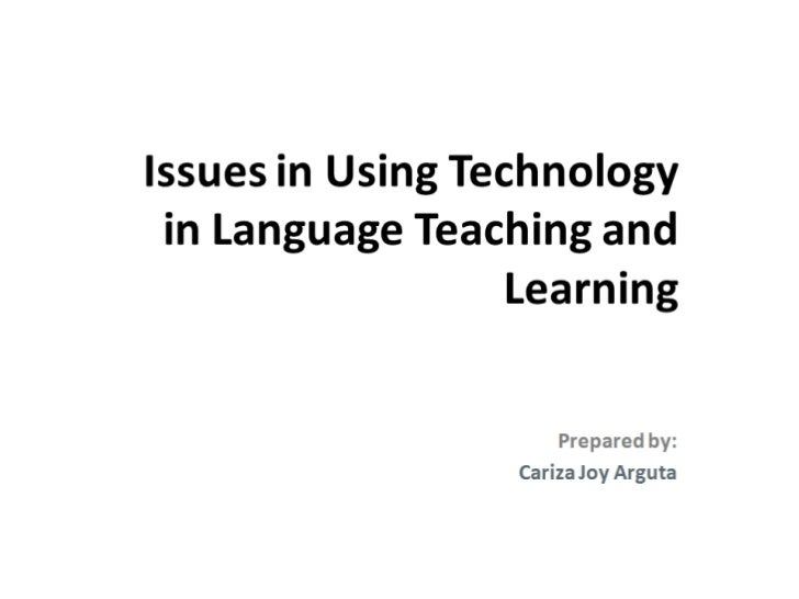 Technology in english, filipino and foreign language education