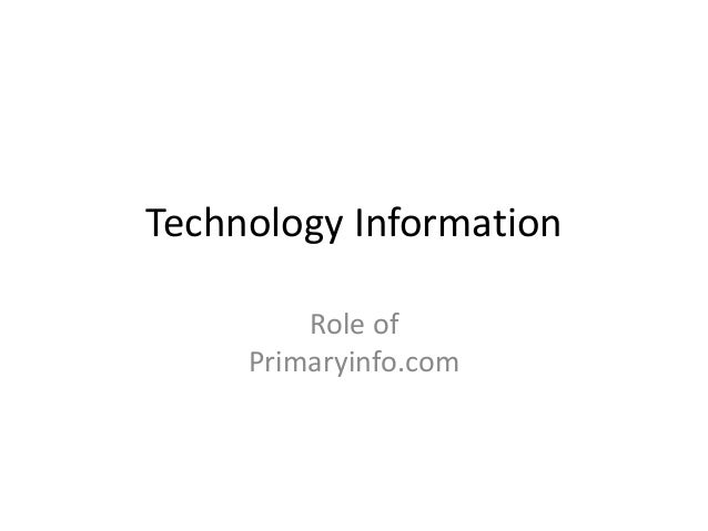Technology Information Role of Primaryinfo.com