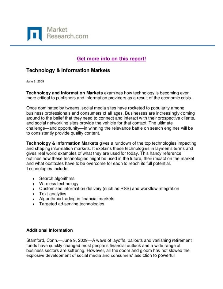 Get more info on this report!Technology & Information MarketsJune 8, 2009Technology and Information Markets examines how t...
