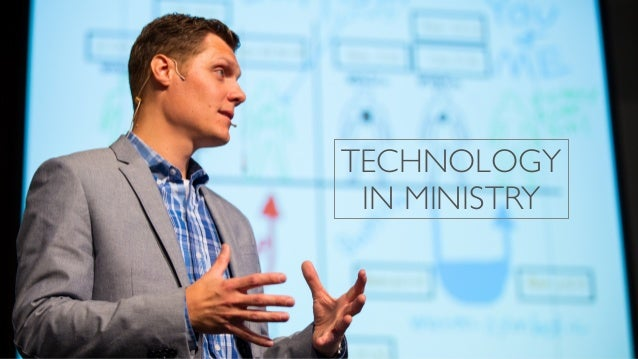 TECHNOLOGY IN MINISTRY