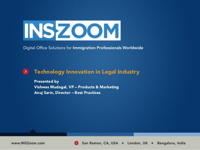 Technology Innovation in Legal IndustryPresented byVishwas Mudagal, VP – Products & MarketingAnuj Sarin, Director – Best P...