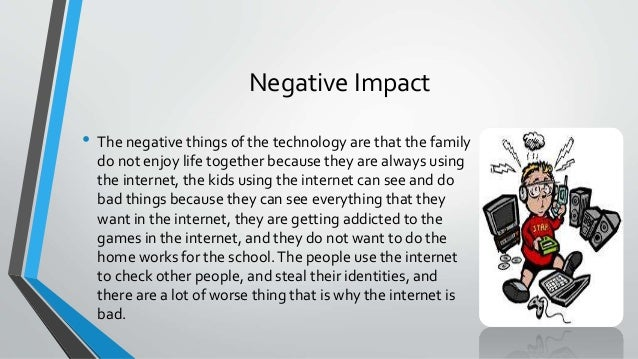 The positive and negative effects of technology on our society