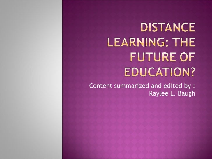 Content summarized and edited by : Kaylee L. Baugh