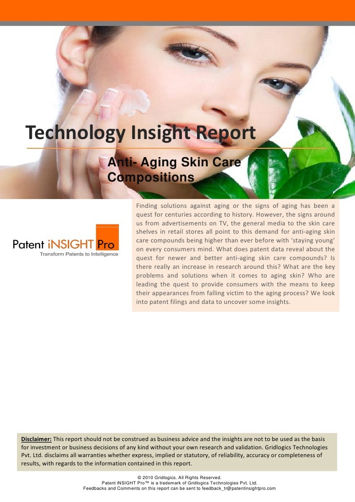 Technology Insight Report                                 Anti- Aging Skin Care                                 Compositio...