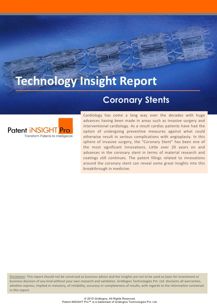Technology Insight Report                                                                  Coronary Stents               ...