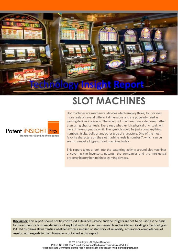 Technology Insight Report                                               SLOT MACHINES                                     ...