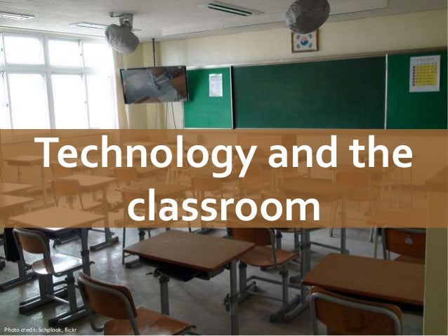Technology and theclassroomPhoto credit: Schplook, flickr