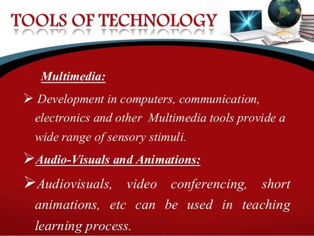 information technology in the learning process Technology in the teaching learning process the availability of new information technology is contributing to many innovations in classroom activities.