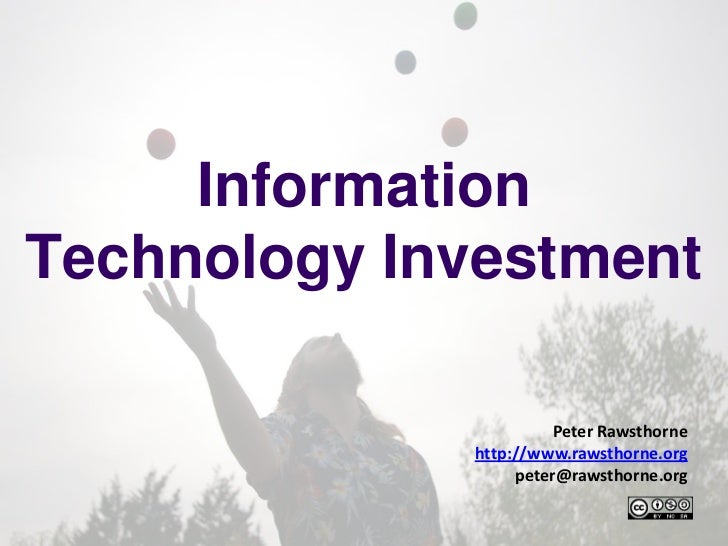 Information Technology Investment<br />http://www.rawsthorne.org<br />