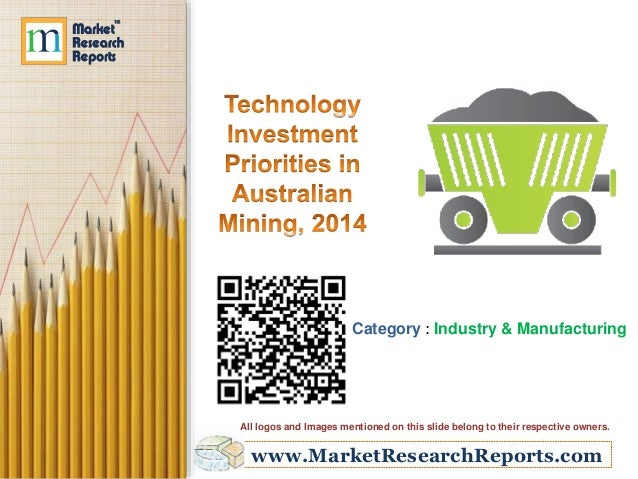 www.MarketResearchReports.com Category : Industry & Manufacturing All logos and Images mentioned on this slide belong to t...