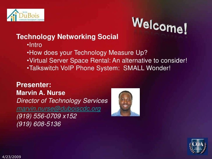 Technology Networking Social             •Intro             •How does your Technology Measure Up?             •Virtual Ser...