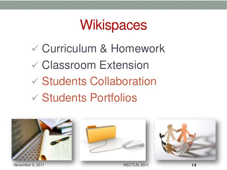 Wikispaces          Curriculum & Homework          Classroom Extension          Students Collaboration          Studen...