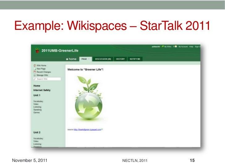 Example: Wikispaces – StarTalk 2011November 5, 2011   NECTLN, 2011   15
