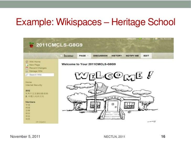 Example: Wikispaces – Heritage SchoolNovember 5, 2011      NECTLN, 2011   16