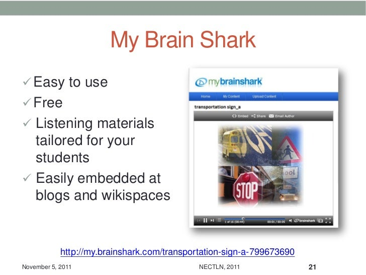 My Brain Shark Easy to use Free Listening materials  tailored for your  students Easily embedded at  blogs and wikispa...