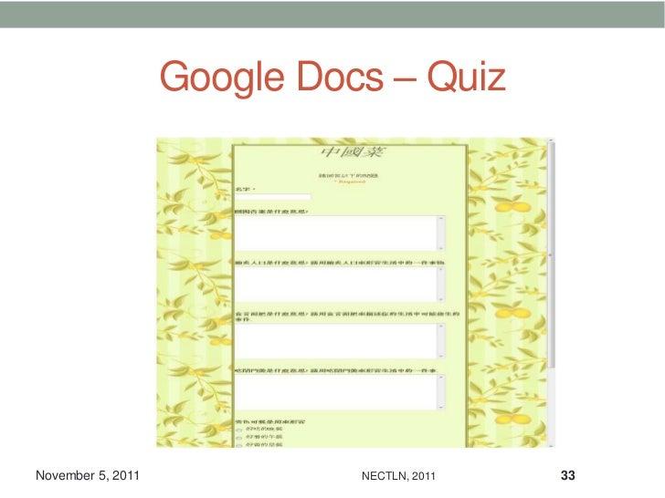 Google Docs – QuizNovember 5, 2011             NECTLN, 2011   33