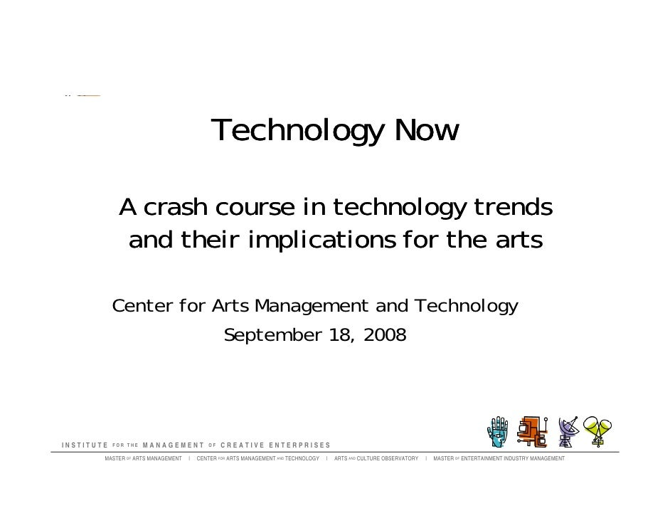 David Dombrosky Center for Arts Management and Technology September 24, 2009 Technology Now A Crash Course in Online Tools...