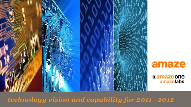 technology vision and capability for 2011 - 2012