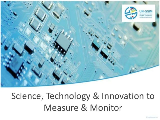 Science, Technology & Innovation to Measure & Monitor