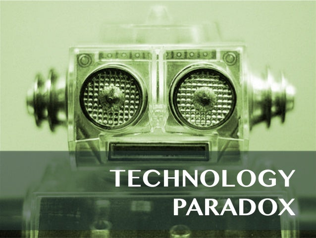 Image result for paradox of technology