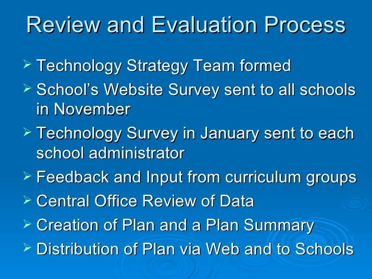 implementation and evaluation of technology plan in schools essay Care plan implementation 105 according to this new policy, implementation entails identifying, arranging, and coordi-nating needed services by the care manager, as.