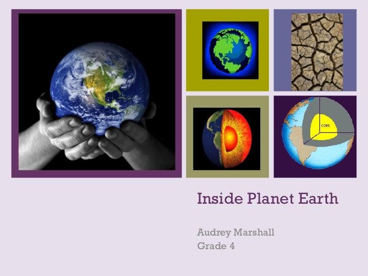 +    Inside Planet Earth    Audrey Marshall    Grade 4
