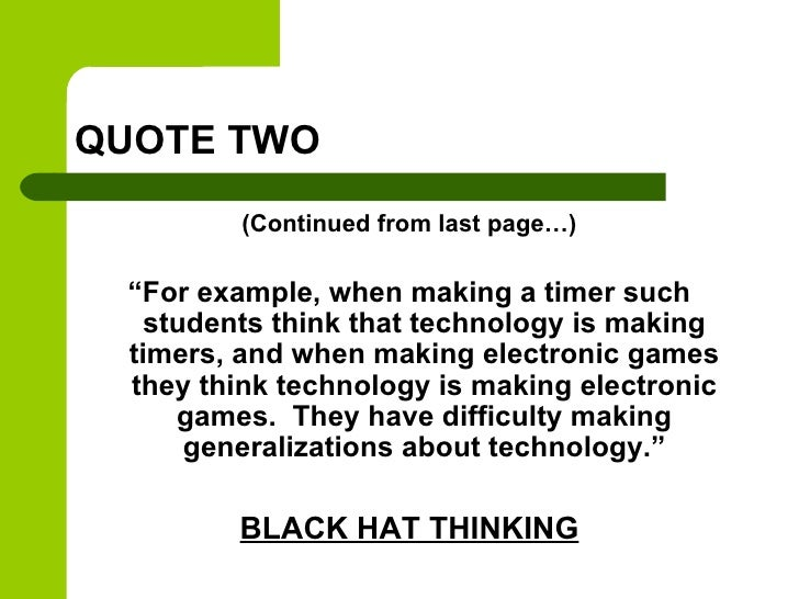 """QUOTE TWO         (Continued from last page…) """"For example, when making a timer such   students think that technology is m..."""