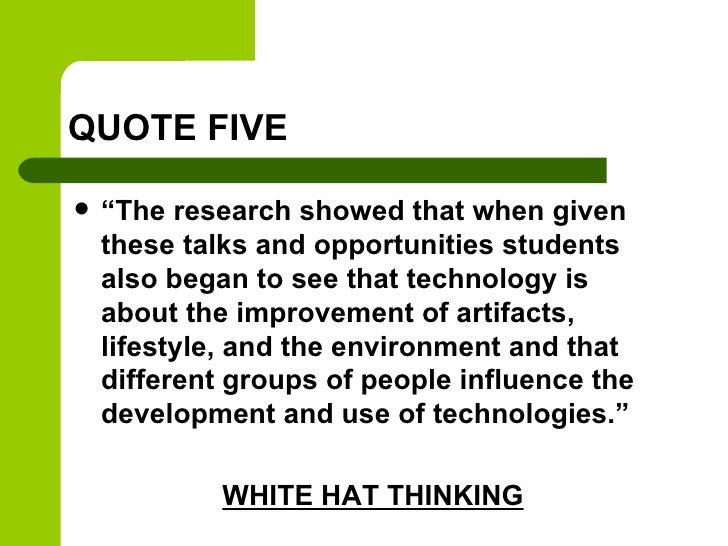 """QUOTE FIVE   """"The research showed that when given    these talks and opportunities students    also began to see that tec..."""