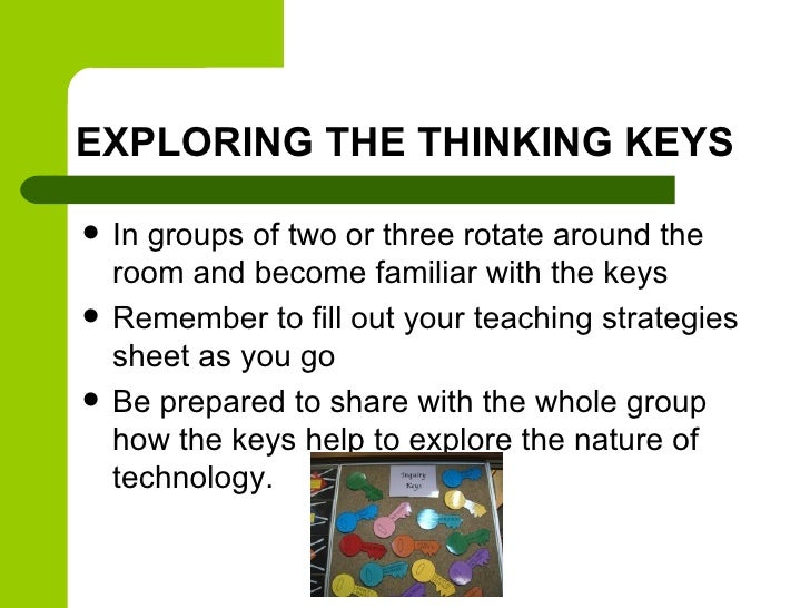 EXPLORING THE THINKING KEYS   In groups of two or three rotate around the    room and become familiar with the keys   Re...